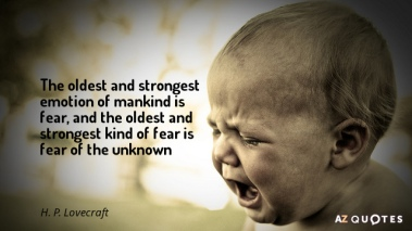 quotation-h-p-lovecraft-the-oldest-and-strongest-emotion-of-mankind-is-fear-and-34-69-81